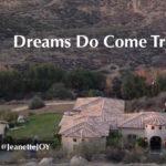 Dream Homes Do Come True